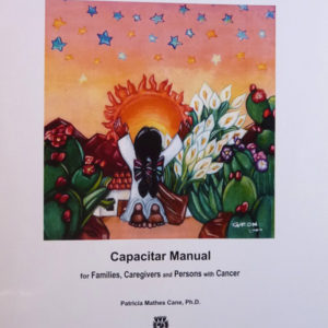 Living in Wellness: A Capacitar Cancer Manual